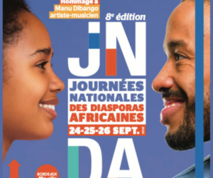 Journées Nationales des diasporas africaines à Bordeaux